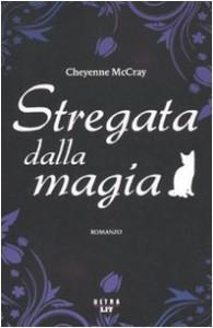 Stregata dalla magia - Cheyenne McCray