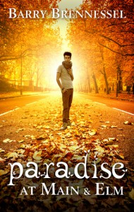 Paradise at Main & Elm - Barry Brennessel