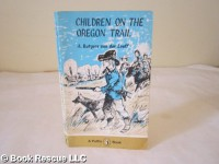Children on the Oregon Trail - An Rutgers van der Loeff, Peggy Fortnum, Roy Edwards