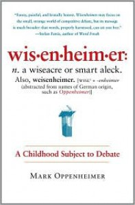 Wisenheimer: A Childhood Subject to Debate - Mark Oppenheimer
