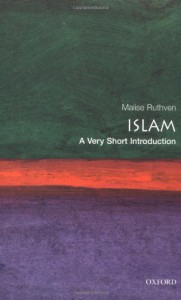 Islam: A Very Short Introduction - Malise Ruthven