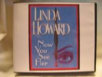 Now You See Her by Linda Howard (aka. Linda Howington)Unabridged CD Audiobook - Barbara Howard