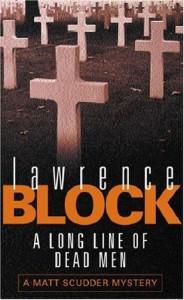 A Long Line of Dead Men - Lawrence Block