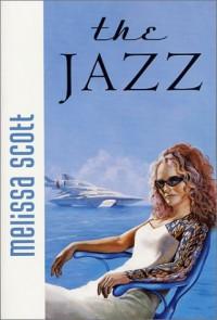 The Jazz - Melissa Scott