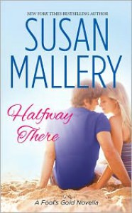 Halfway There - Susan Mallery