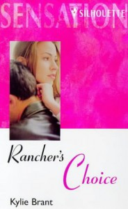 Rancher's Choice - Kylie Brant