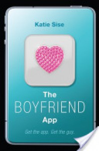 The Boyfriend App - Katie Sise