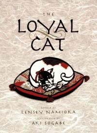 The Loyal Cat - Lensey Namioka
