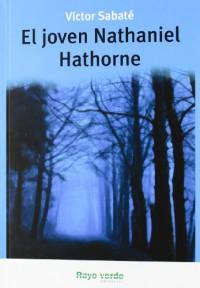 El joven Nathaniel Hathorne (Relámpago) - Víctor Sabaté