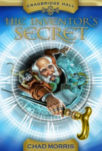 The Inventor's Secret - Chad  Morris