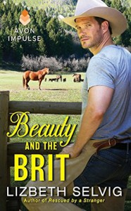 Beauty and the Brit - Lizbeth Selvig