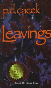 Leavings - P.D. Cacek