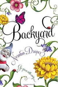 Backyard - Norman R. Draper