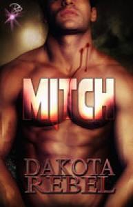 Mitch - Dakota Rebel