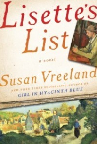 Lisette's List: A Novel - Susan Vreeland
