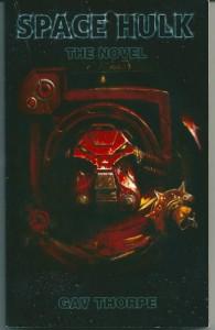 Space Hulk: The Novel - Gav Thorpe