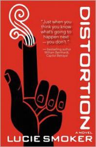 Distortion: A Novel - Lucie Smoker