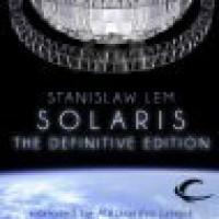 Solaris: The Definitive Edition - Stanisław Lem, Bill Johnston, Alessandro Juliani