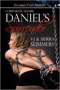 Daniel's Surrender - Sierra Summers,  VJ Summers