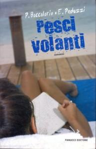 PESCI VOLANTI - Pierdomenico Baccalario - Elena Peduzzi
