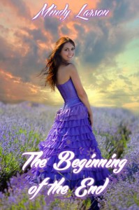 The Beginning of the End: Pre-Earth Prequel - Mindy Larson