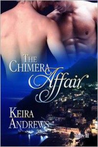 The Chimera Affair - Keira Andrews
