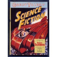 Great Tales of Science Fiction - Robert Silverberg, Martin H. Greenberg