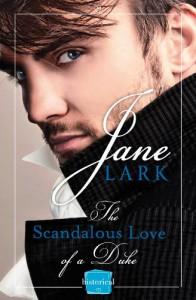 The Scandalous Love of a Duke - Jane Lark