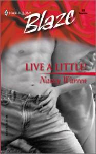 Live a Little! - Nancy Warren