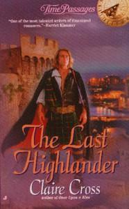 The Last Highlander - Claire Cross, Claire Delacroix