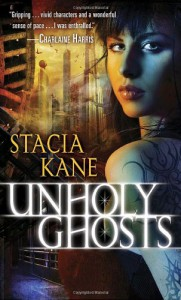Unholy Ghosts - Stacia Kane