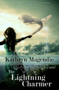 The Lightning Charmer - Kathryn Magendie
