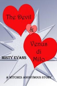 The Devil & Venus di Milo - Misty Evans