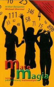 Matemagia. Tajniki pamięciowej matematyki - Michael Shermer, Arthur Benjamin