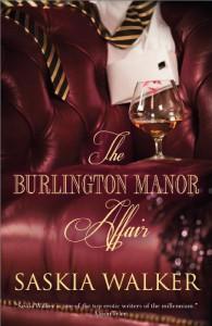 The Burlington Manor Affair - Saskia Walker