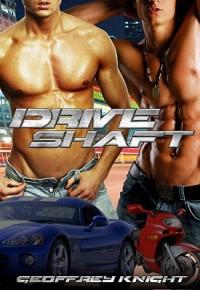 Drive Shaft - Geoffrey Knight