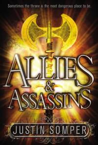 Allies & Assassins - Justin Somper