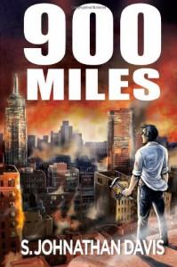 900 Miles: A Zombie Novel - S. Johnathan Davis