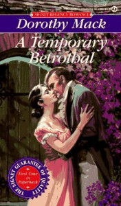 Temporary Betrothal - Dorothy Mack