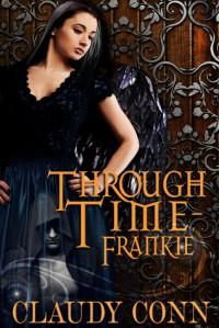 Through Time-Frankie - Claudy Conn