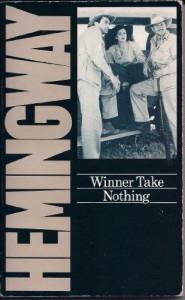 Winner Take Nothing - Ernest Hemingway