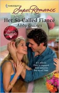 Her So-Called Fiance - Abby Gaines