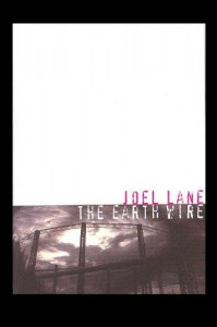 THE EARTH WIRE and Other Stories - Joel Lane