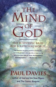 The Mind of God: The Scientific Basis for a Rational World - Paul Davies