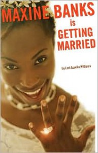 Maxine Banks is Getting Married - Lori Aurelia Williams