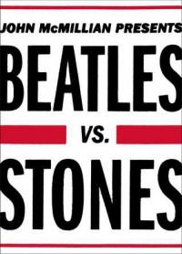 Beatles vs. Stones - John McMillian