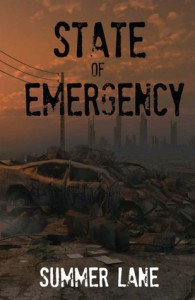 State of Emergency (Collapse Series #1) - Summer Lane