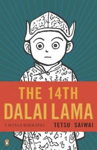 The 14th Dalai Lama: A Manga Biography - Tetsu Saiwai