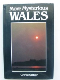 More Mysterious Wales - Chris Barber