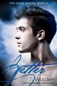 Better - S. Walden